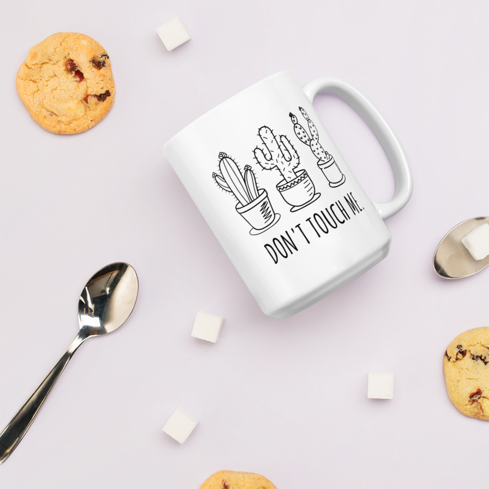 Don't Touch Me White Glossy Mug – Free Shipping