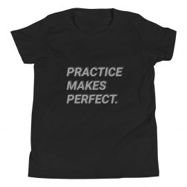 Practice Makes Perfect Youth Short Sleeve T-Shirt – Free Shipping