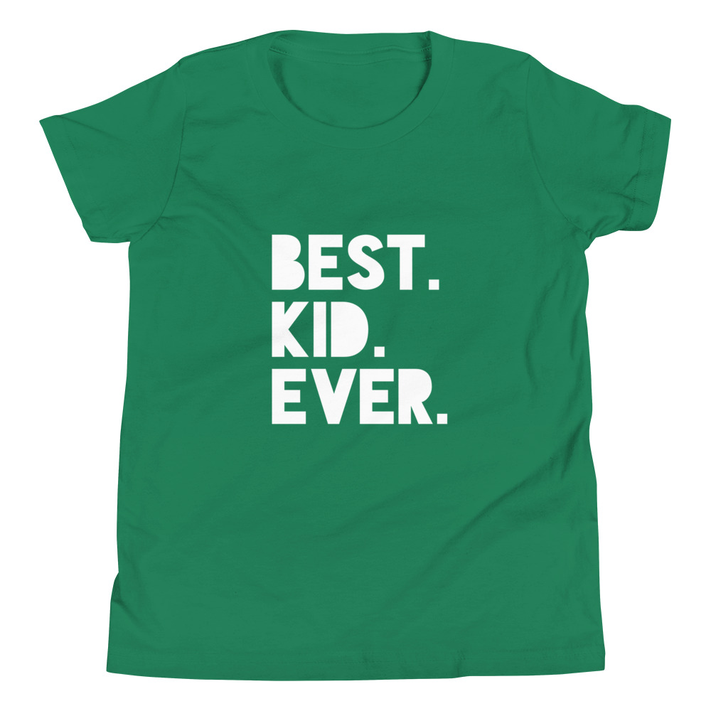 Best Kid Ever (White) Youth Short Sleeve T-Shirt – Free Shipping